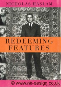 Redeeming Features, Nicholas Haslam's memoirs
